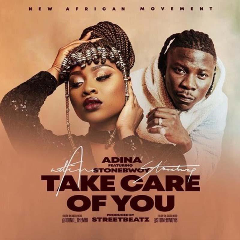 Adina – Take Care Of You ft. Stonebwoy - CratesHub.com