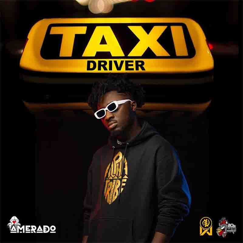 Amerado - Taxi Driver (Ghana Mp3) - CratesHub.com