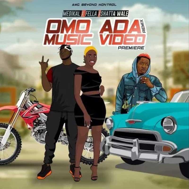 Medikal ft  Fella Makafui & Shatta Wale – Omo Ada (Remix
